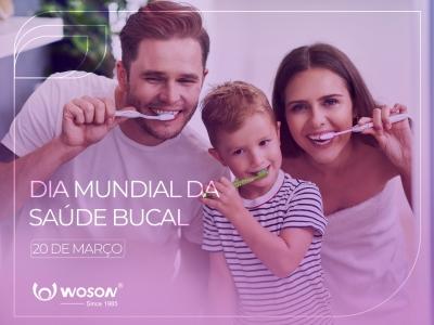 Dia Mundial da Saúde Bucal - 20 de março